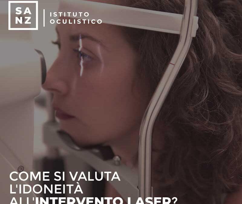 Come si valuta l'idoneità all'intervento Laser?